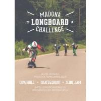 Madona Longboard challenge